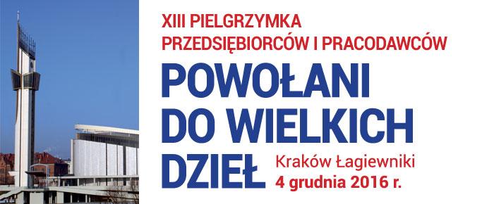 XIII Pielgrzymka Przedsiębiorców do Krakowa Łagiewnik