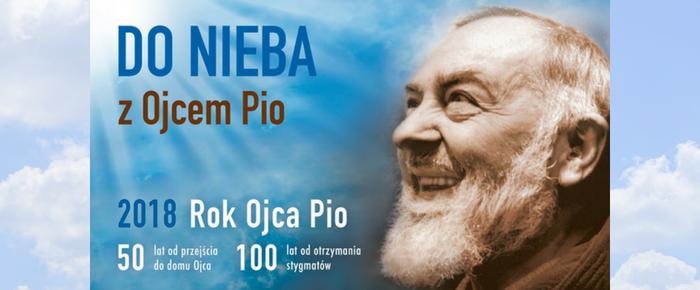 Rok Jubileuszowy Ojca Pio